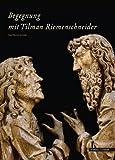 Begegnung MIT Tilman Riemenschneider, Scheele, Paul-Werner and Kneise, Ulrich, 3795425190