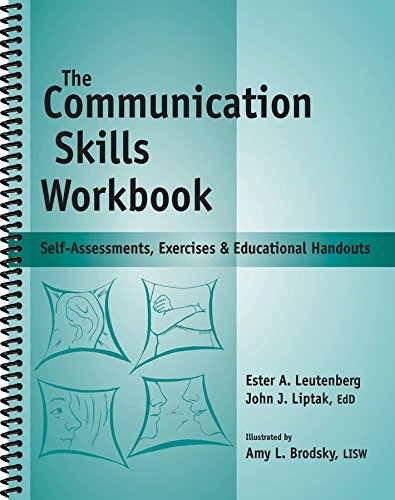 The Communication Skills Workbook - Reproducible Self-Assessments, Exercises & Educational Handouts (Mental Health & Life Skills Workbook Series) by Brand: Whole Person Associates, Inc