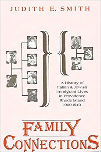 Family Connections: A History of Italian and Jewish Immigrant Lives
