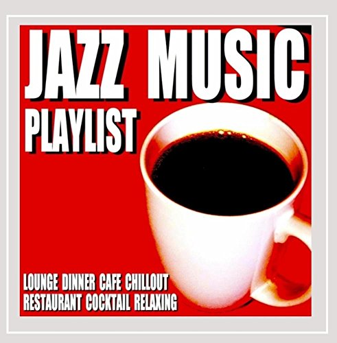Claw Dinner - Jazz Music Playlist (Lounge Dinner Cafe Chillout Restaurant Cocktail Relaxing)
