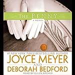 The Penny: A Novel   Joyce Meyer,Deborah Bedford