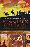 Himmler's Crusade, Christopher Hale, 0593049527