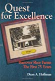 Quest for Excellence, Dean A. Hoffman, 0929346742