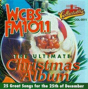 WCBS FM101.1 - Ultimate Christmas Album, Volume 1 by Various Artists (1999-07-09) (Album Wcbs Fm Christmas)