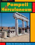 Pompeii and Herculaneum, John Seely and Elizabeth Seely, 1575728591