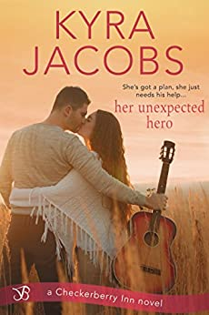 Her Unexpected Hero (Checkerberry Inn) by [Jacobs, Kyra]
