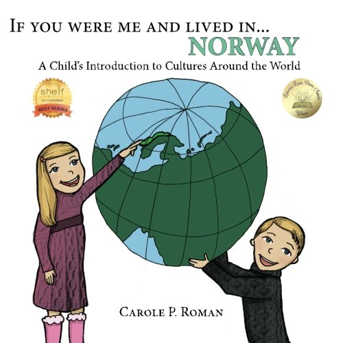 If You Were Me and Lived in ...Norway: A Child's Introduction to Cultures Around the World (Norway For Kids)