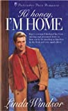 Hi Honey, I'm Home, Linda Windsor, 1576735567
