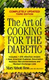 The Art of Cooking for the Diabetic, Mary Abbot-Hess and Mary Abbot Hess, 0451195337