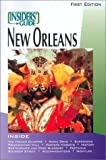 The Insiders' Guide to New Orleans, Becky Retz and James Gaffney, 1573800767