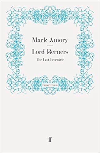 Book Lord Berners: The Last Eccentric by Mark Amory (2009-09-22)