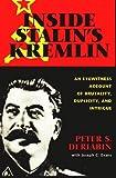 Inside Stalin's Kremlin, Peter S. Deriabin and Joseph C. Evans, 1574881744