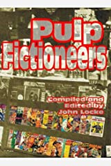Pulp Fictioneers: Adventures in the Storytelling Business Paperback