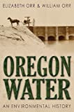 Oregon Water, Elizabeth Orr and William Orr, 1592991645