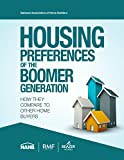 img - for Housing Preferences of the Boomer Generation: How They Compare to Other Home Buyers book / textbook / text book