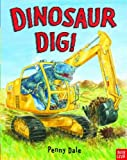 Dinosaur Dig! (Penny Dale's Dinosaurs)