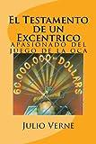 El Testamento de un Excentrico (Spanish) Edition (Spanish Edition) Livre Pdf/ePub eBook