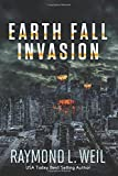 Earth Fall: Invasion: (Book One) (Volume 1)
