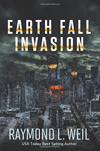 - Earth Fall: Invasion: (Book One) (Volume 1)