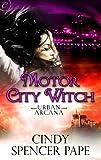 Motor City Witch (Urban Arcana)