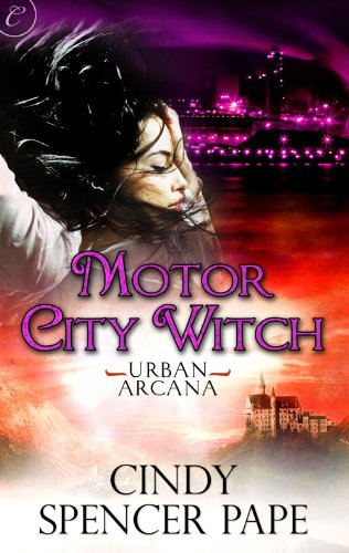 Motor City Witch Urban Arcana Kindle Edition By Cindy Spencer