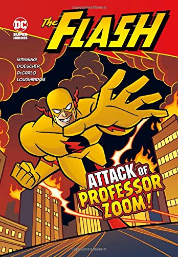 Read Online The Attack of Professor Zoom! (The Flash) pdf