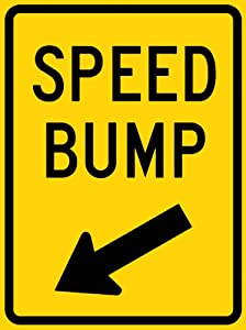 SIGNCHAT New Speed Bump (with Down Arrow Pointing Left) Sign Tin Sign Street Sign 8X12 Inches