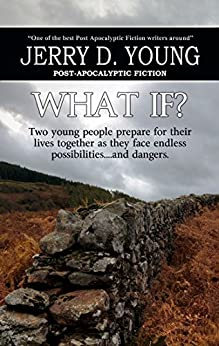 What If? by [Young, Jerry D.]