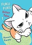 FukuFuku: Kitten Tales, 1 (Chi's Sweet Home)