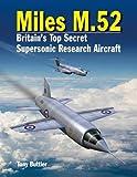 Miles M.52: Britain's Top Secret Supersonic Research Aircraft
