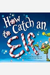 How to Catch an Elf Kindle Edition