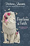 #10: Fearless Faith: 100 Devotions for Girls (Faithgirlz)