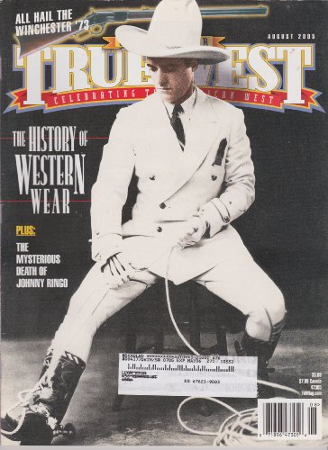 All Hail The Winchester '73 True West Single Issue Magazine (August 2005)