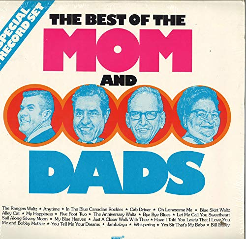 The Best of the Mom & Dads [2 LP Record Set] (Best Magazines For Moms)