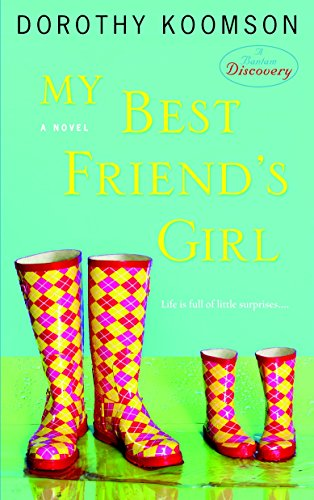 My Best Friend's Girl: A Novel