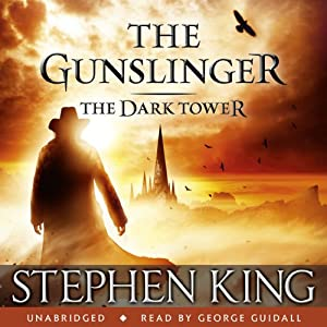 The Dark Tower I: The Gunslinger | Livre audio