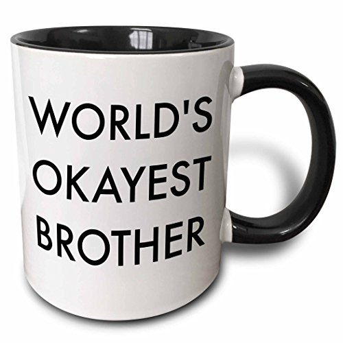3dRose 221887_4 Worlds Okayest Brother In Bold Font Mug, 11 oz, Black