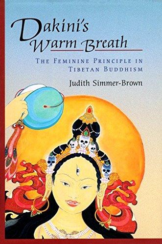 Download Dakini's Warm Breath: The Feminine Principle in Tibetan Buddhism pdf