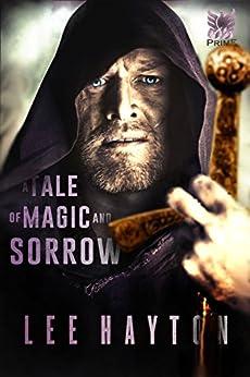 A Tale of Magic and Sorrow (World War Magic Book 1) by [Hayton, Lee]