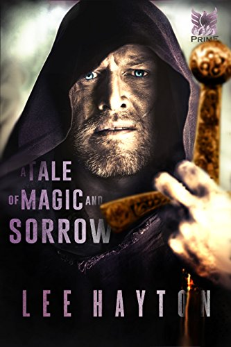 A Tale of Magic and Sorrow (World War Magic Book 1)