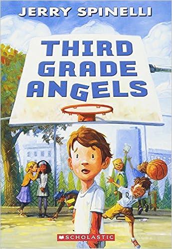 Third Grade Angels Jerry Spinelli 9780545500753 Amazon Com Books