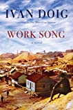 Front cover for the book Work Song by Ivan Doig