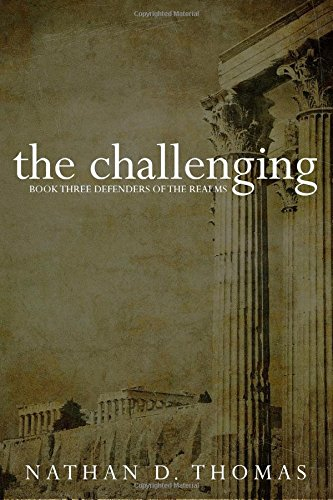 the challenging: defenders of the realms book 3 (Volume 3)