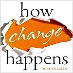 How Change Happens | Duncan Green
