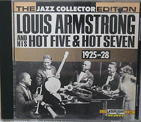 Louis Armstrong and His Hot Five & Hot Seven 1925-1928 by Laserlight