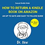Cancel Kindle Order: How to Return a Kindle Book on Amazon | Dr. How