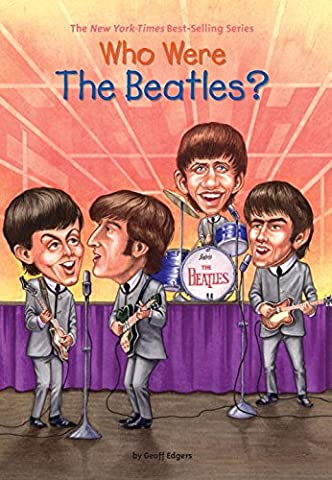 Who Were the Beatles? (Who Was?) (Who Were Beatles)