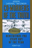 Co-Workers of the Truth, Joseph Ratzinger, 089870409X