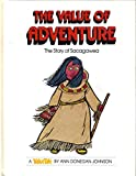 The Value of Adventure: The Story of Sacagawea