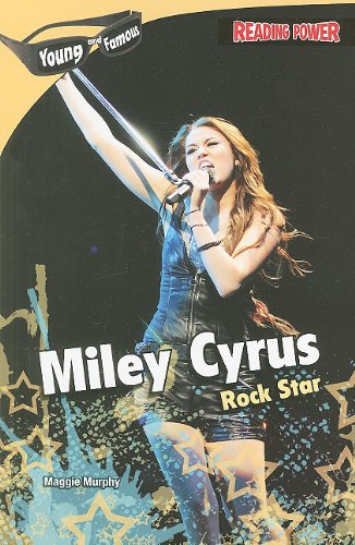 Miley Cyrus: Rock Star (Reading Power: Young and Famous (Paperback)) pdf epub